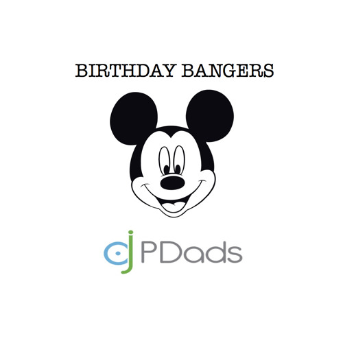 Birthday Bangers by dj PDads
