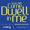 Come Dwell In Me (More and More) - Toucing God's Heart 2013