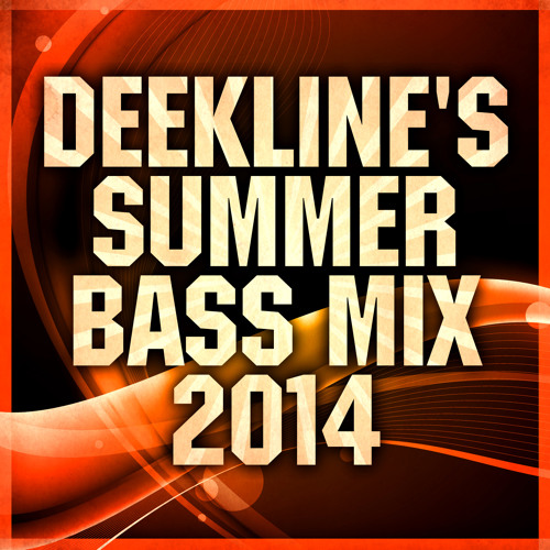 """Deekline - Summer Bass Mix July 2014 """" FREE DOWNLOAD """""""