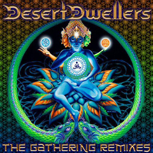 Desert Dwellers - Kumbh Mela (Living Light Remix)