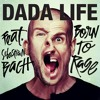 Dada Life - Born To Rage (Whatami Bootleg)
