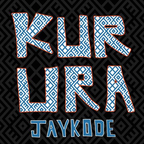 JayKode - Kurura