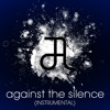 Circle Of Alchemists - Against The Silence (Instrumental) *Free Download*