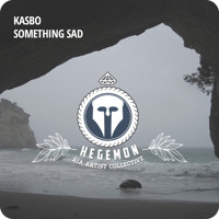 Kasbo - Something Sad