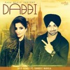 Dabbi - Deep Money Feat. Ishmeet Narula - Official New Punjabi Songs 2014