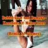 Bubble Gyal And Bumaye - Konshens Ft. Major Lazer(Exclusive Remix DJ Jorge Gomez)
