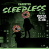 Cazzette feat. The High - Sleepless (Hertz Donut Re-Rub)*FREE DOWNLOAD*
