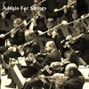 Adagio For Strings by Samuel Barber
