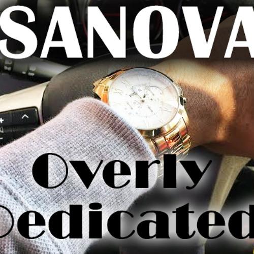 Sanova - Overly Dedicated Freestyle