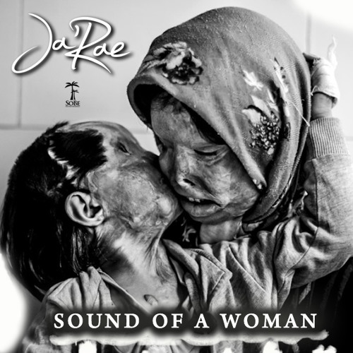 Ja'Rae - Sound Of A Woman