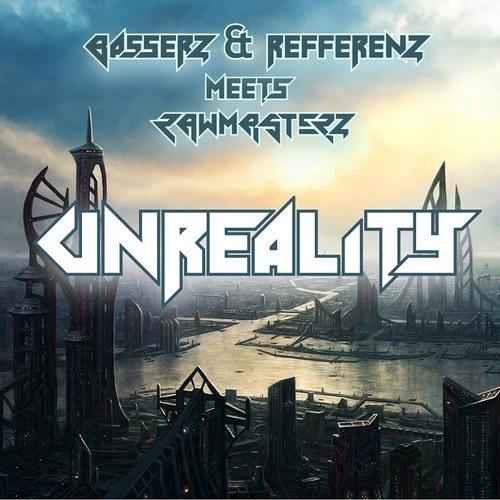 Basserz & Refferenz Meets RawMasterz - Unreality (DutchSoundz Remix)[Preview]