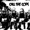 Call the Cops - Rob Hustle ft Bump