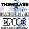 EP.003 (MIXCLOUD.COM/TH3WOLV3S FOR MORE!)