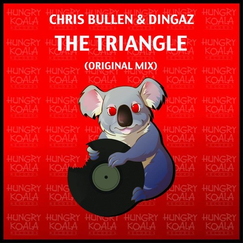 Chris Bullen & Dingaz - The Triangle (Original Mix) [Hungry Koala Records] OUT NOW #14 IN CHARTS