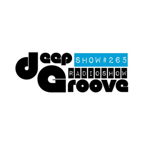 deepGroove Show 265 - www.deepgrooveshow.com