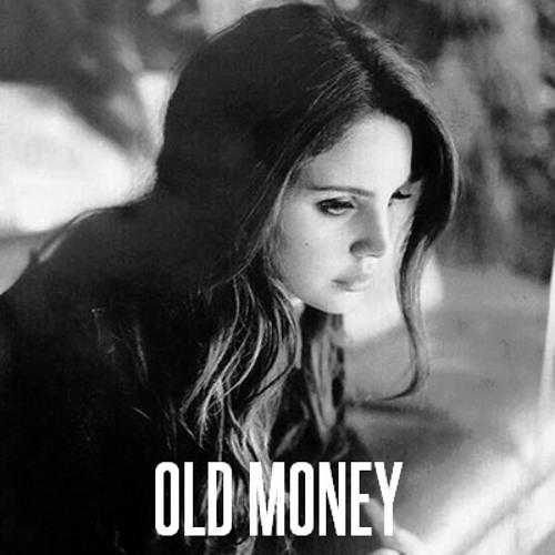Lana Del Rey Old Money Jack London Remix By Jack London On Soundcloud Hear The World S Sounds
