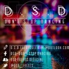 D.S.D - Don't Stop Dancing - Volume 4 compiled by Tim Charlton ( Free Download )