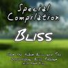 Bliss Compilation FULL Album Plus The Dance 121 Minutes 47 Seconds