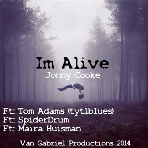 I'm Alive Van Gabriel Productions Ft: tytlblues, Maira Huisman, Spiderdrum