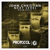John Christian - Next Level (KURA Remix) out 21July Protocol Rec