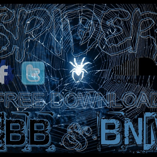 Teminite - Spider (BNM & LBB REFIX) [FREE DOWNLOAD IN BUY]