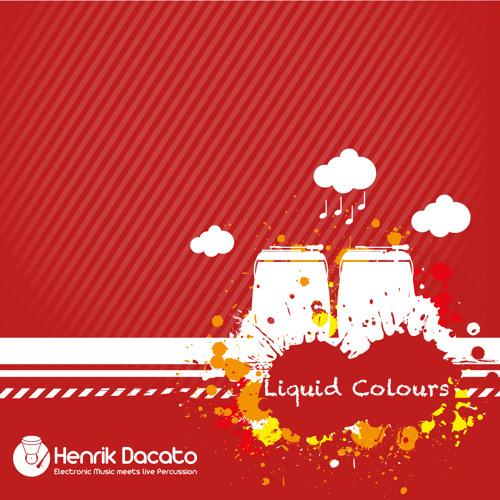 Henrik Dacato - Liquid Colours  _-_   www.henrik-dacato.de