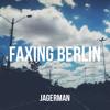 Jagerman x Deadmau5 - Faxing Berlin