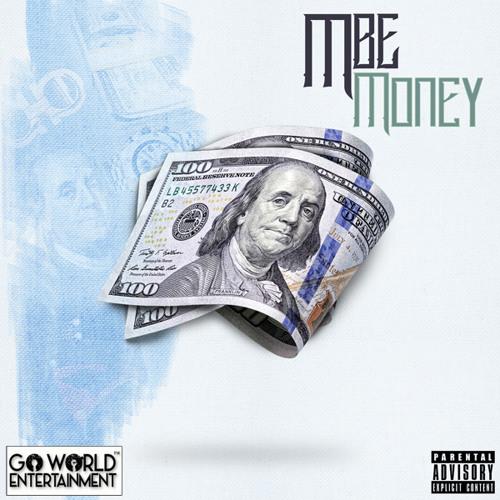MBE - Money [Prod. @Mistrobabe}