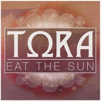 Tora - Eat the Sun