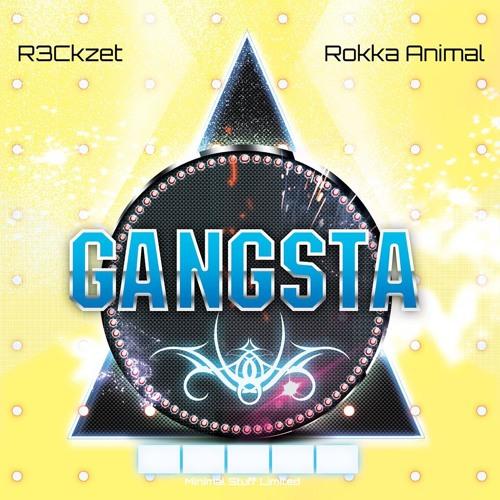 R3ckzet & Rokka Animal - Gangsta/Remix Contest[ Minimal Stuff Limited ]Top 51#Minimal Beatport