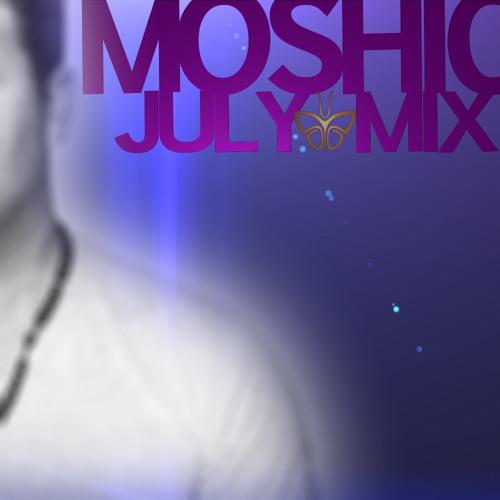 MOSHIC  - JULY MIX 2014