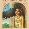 Children's Audiobook:  Sugar Cane A Caribbean Rapunzel *Free Download*