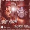 Barber Viernes 13 Ft. Baby Johnny – Siempre Ready