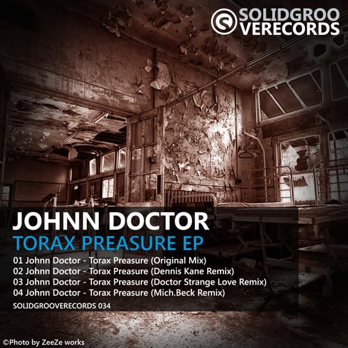 Johnn Doctor - Torax Preasure (Mich.Beck Remix)