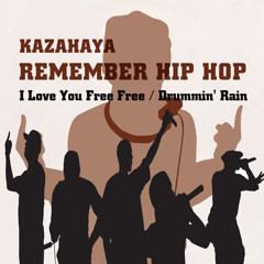 Remember Hip Hop (2008 Original Mash up version)