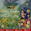 Varinder Gill & Lucky- Hassdi Vekh Ke [Prod. Kru172]