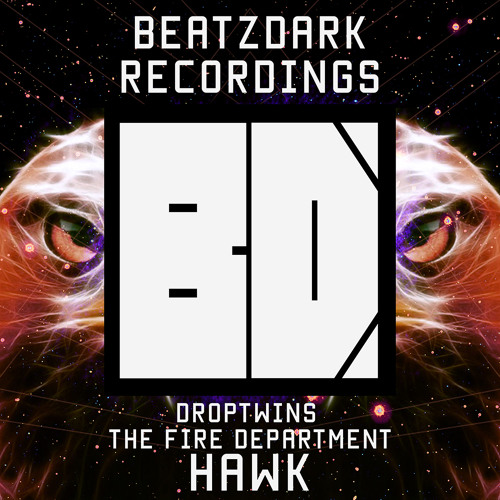 Droptwins & Fire Department - Hawk (Preview) [OUT NOW]