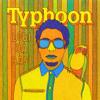 Typhoon - surfen (lobi da basi)