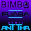 Bimbo - Puasa (anttha remix)