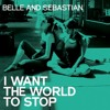 Belle And Sebastian Cover - I Want The World To Stop (Nadezhda Starling)