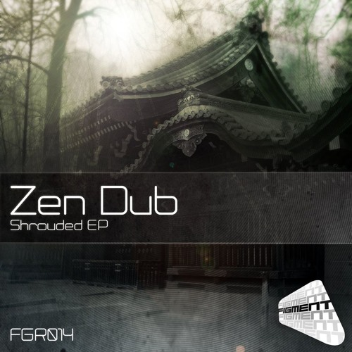 Zen Dub - Long Gone [Figment Records] OUT NOW