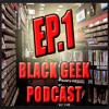 Black Geek Podcast: Ep.1 | GTA 5/6 & PC Gaming