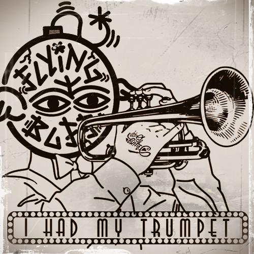 I Had My Trumpet