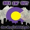 Box Em Out ft. 5280 Mystic (Prod. by TC Crook)