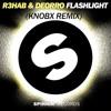 R3HAB & Deorro - Flashlight (Knobx Festival Trap Mix)[FREE DOWNLOAD]