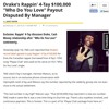 Drake Pays Up, Throws $100K At Rappin' 4 - Tay For Use Of Lyrics Complex Magazine