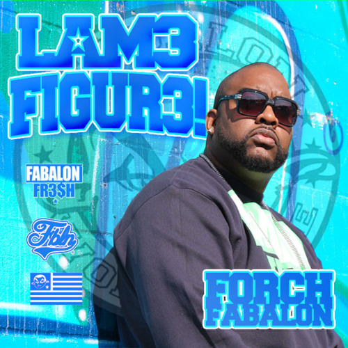 FORCH FABALON - LAME FIGURE (CLEAN)