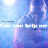 Casy - Can You Help Me (Usher Cover)