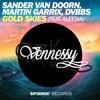 DVBBS, Martin Garrix, & Sander Van Doorn - Gold Skies (VENNESSY Remix) *SUPPORT BY EDMTUNES*