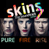 You, My Everything (Skins Fire Version)